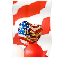 Welcome Home Balloon Against an American Flag Poster