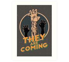 They are coming! Art Print