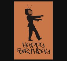 Zombie TV Guy Happy Birthday Greeting Card by Chillee Wilson Kids Clothes