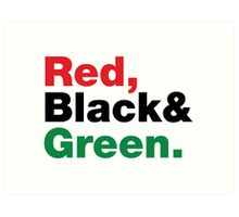 Red, Black & Green. Art Print