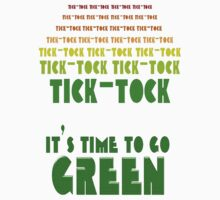 Tick Tock: It's Time to Go Green Kids Clothes