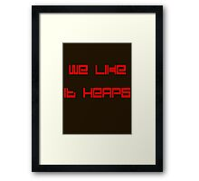'We Like it Heaps' by Chillee Wilson Framed Print