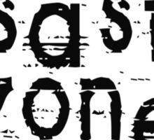 Disaster Zone by Chillee Wilson Sticker