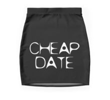 Cheap Date by Chillee Wilson Mini Skirt