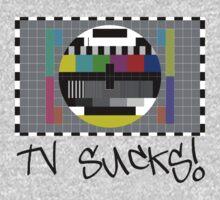 TV Sucks! by Chillee Wilson Kids Tee