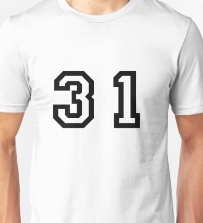 Number Thirty One Unisex T-Shirt