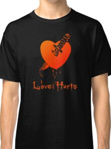 Love Hurts by Chillee Wilson Classic T-Shirt