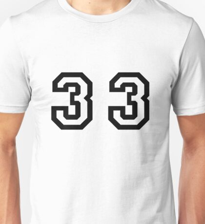 Thirty Three Unisex T-Shirt