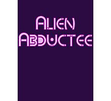 Alien Abductee by Chillee Wilson Photographic Print