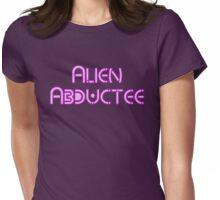 Alien Abductee by Chillee Wilson Womens Fitted T-Shirt