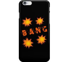 Bang by Chillee Wilson iPhone Case/Skin