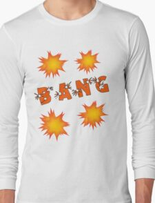 Bang by Chillee Wilson Long Sleeve T-Shirt
