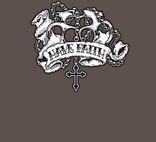 Have Faith MkII Unisex T-Shirt