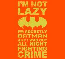 Batman Quote Im Not Lazy Kids Clothes