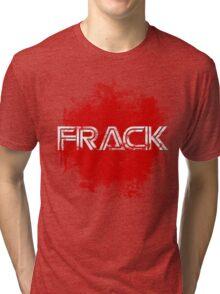 Frack no. 2 Tri-blend T-Shirt