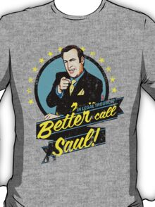 Classic Better Call Saul Quote T-Shirt