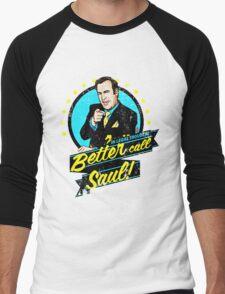 Classic Better Call Saul Quote Men's Baseball ¾ T-Shirt