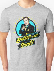 Classic Better Call Saul Quote Unisex T-Shirt