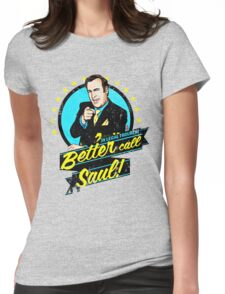 Classic Better Call Saul Quote Womens Fitted T-Shirt