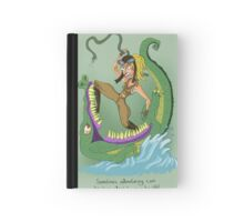 Adventuring can be hazardous to your health! Hardcover Journal
