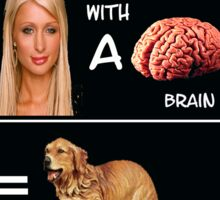Blonde with a Brain? Sticker