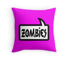 ZOMBIES SPEECH BUBBLE by Zombie Ghetto Throw Pillow