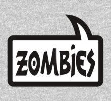 ZOMBIES SPEECH BUBBLE by Zombie Ghetto Kids Clothes