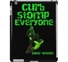Super Dragon - Curb Stomp Everyone iPad Case/Skin