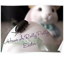 Have A Rolly Polly Easter Poster