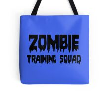ZOMBIE TRAINING SQUAD by Zombie Ghetto Tote Bag