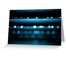Watch as the light drips away... Greeting Card