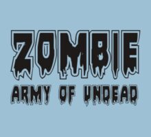 ZOMBIE ARMY OF UNDEAD by Zombie Ghetto Kids Clothes