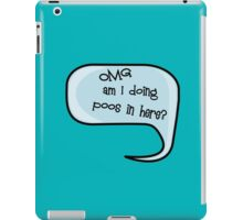 Pregnancy Message from Baby - OMG Am I Doing Poos in Here? by Bubble-Tees.com iPad Case/Skin
