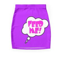 Pregnancy Message from Baby - FEED ME! by Bubble-Tees.com Mini Skirt