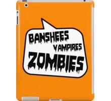 BANSHEES VAMPIRES ZOMBIES by Bubble-Tees.com iPad Case/Skin