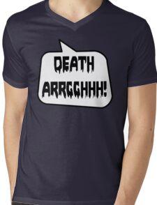 DEATH ARRGGHHH! by Bubble-Tees.com Mens V-Neck T-Shirt
