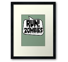 RUN! ZOMBIES by Bubble-Tees.com Framed Print