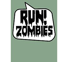 RUN! ZOMBIES by Bubble-Tees.com Photographic Print