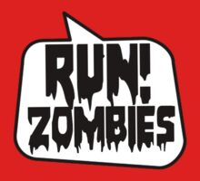 RUN! ZOMBIES by Bubble-Tees.com by Bubble-Tees