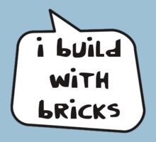 I BUILD WITH BRICKS by Bubble-Tees.com Kids Clothes