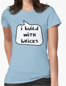 I BUILD WITH BRICKS by Bubble-Tees.com Womens Fitted T-Shirt