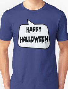 HAPPY HALLOWEEN by Bubble-Tees.com T-Shirt