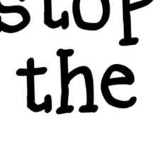 STOP THE PRESS by Bubble-Tees.com Sticker