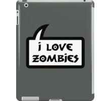 I LOVE ZOMBIES by Bubble-Tees.com iPad Case/Skin