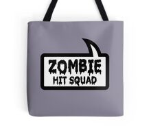 ZOMBIE HIT SQUAD by Bubble-Tees.com Tote Bag