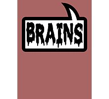 BRAINS by Bubble-Tees.com Photographic Print