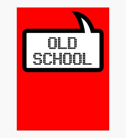 OLD SCHOOL by Bubble-Tees.com Photographic Print