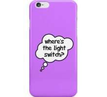 Pregnancy Message from Baby - Where's The Light Switch? by Bubble-Tees.com iPhone Case/Skin