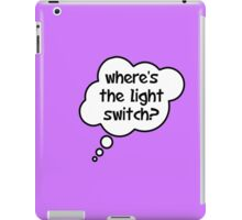 Pregnancy Message from Baby - Where's The Light Switch? by Bubble-Tees.com iPad Case/Skin