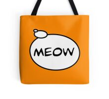 MEOW by Bubble-Tees.com Tote Bag